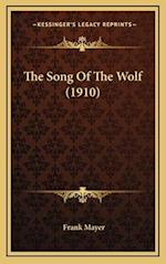 The Song of the Wolf (1910) af Frank Mayer