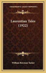 Laurentian Tales (1922) af William Bowman Tucker