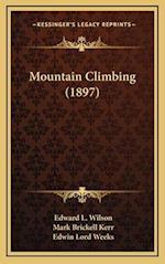 Mountain Climbing (1897) af Edward L. Wilson, Edwin Lord Weeks, Mark Brickell Kerr