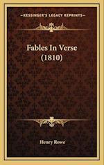 Fables in Verse (1810) af Henry Rowe