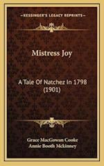 Mistress Joy af Annie Booth McKinney, Grace Macgowan Cooke
