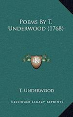 Poems by T. Underwood (1768) af T. Underwood