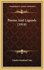 Poems and Legends (1914) af Charles Stratford Catty