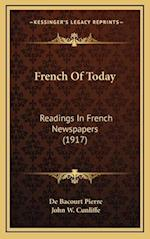 French of Today af John W. Cunliffe, De Bacourt Pierre