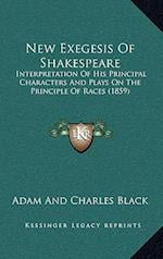 New Exegesis of Shakespeare