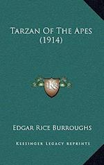 Tarzan of the Apes (1914) af Edgar Rice Burroughs