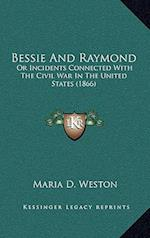 Bessie and Raymond af Maria D. Weston