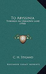 To Abyssinia af C. H. Stigand