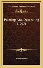 Painting and Decorating (1907) af Walter Pearce