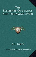 The Elements of Statics and Dynamics (1902) af S. L. Loney