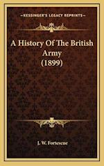 A History of the British Army (1899) af J. W. Fortescue