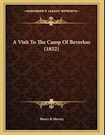 A Visit to the Camp of Beverloo (1852) af Henry B. Harvey