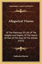 Allegorical Visions af Katharine Harrow