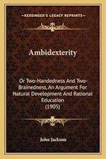 Ambidexterity