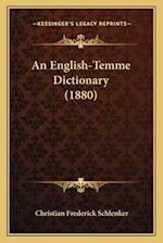 An English-Temme Dictionary (1880) af Christian Frederick Schlenker
