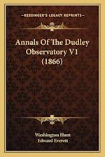 Annals of the Dudley Observatory V1 (1866) af Edward Everett, Washington Hunt