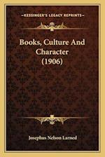 Books, Culture and Character (1906)