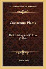 Cactaceous Plants af Lewis Castle