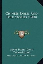 Chinese Fables and Folk Stories (1908)