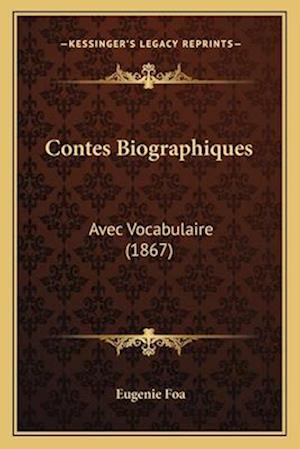 Bog, paperback Contes Biographiques af Eugenie Foa