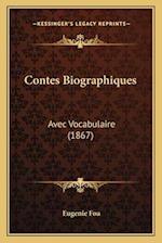 Contes Biographiques af Eugenie Foa