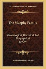 The Murphy Family af Michael Walter Downes