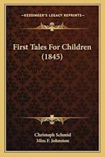 First Tales for Children (1845) af Christoph Schmid