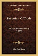Footprints of Truth af John Cole Hagen