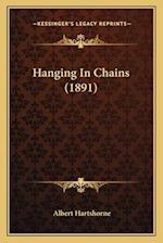Hanging in Chains (1891) af Albert Hartshorne