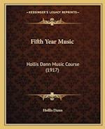 Fifth Year Music af Hollis Dann