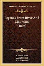 Legends from River and Mountain (1896) af Alma Strettell, Carmen Sylva
