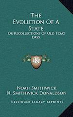 The Evolution of a State af Noah Smithwick