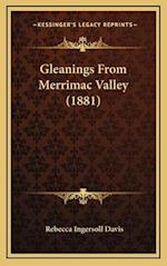 Gleanings from Merrimac Valley (1881) af Rebecca Ingersoll Davis