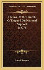 Claims of the Church of England on National Support (1877) af Joseph Simpson