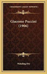 Giacomo Puccini (1906) af Wakeling Dry