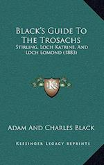 Black's Guide to the Trosachs