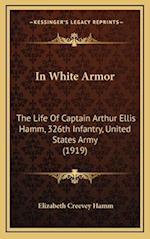 In White Armor af Elizabeth Creevey Hamm