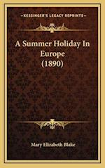 A Summer Holiday in Europe (1890)