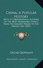 China, a Popular History af Oscar Oliphant