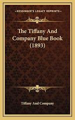 The Tiffany and Company Blue Book (1893) af Tiffany And Company