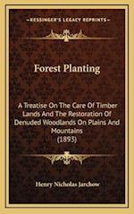 Forest Planting af Henry Nicholas Jarchow