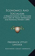 Economics and Socialism af Frederick Uttley Laycock
