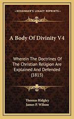 A Body of Divinity V4