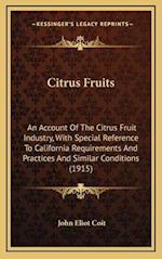 Citrus Fruits af John Eliot Coit