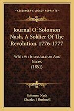 Journal of Solomon Nash, a Soldier of the Revolution, 1776-1777 af Solomon Nash