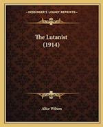 The Lutanist (1914) af Alice Wilson