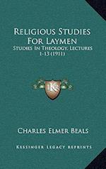 Religious Studies for Laymen af Charles Elmer Beals