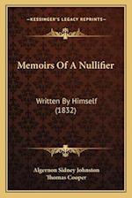 Memoirs of a Nullifier af Thomas Cooper, Algernon Sidney Johnston