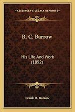 R. C. Barrow af Frank H. Barrow