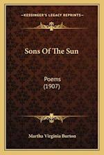 Sons of the Sun af Martha Virginia Burton